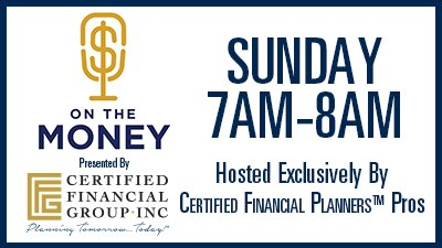 On The Money Financial Planning and Investment (Sundays at 7AM)