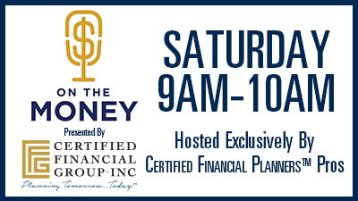 On The Money Financial Planning and Investment (Saturdays At 9AM)