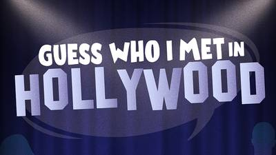 Guess Who I Met in Hollywood